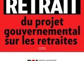 Retrait du projet gouvernemental sur les retraites !