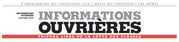 """""""Compromis historique"""" ?  L'EDITO d'IO n°217 dans Informations Ouvrieres IO-bandeau"""